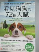 【書寶二手書T3/寵物_GSS】看見狗狗的72個天賦_史丹利‧柯倫