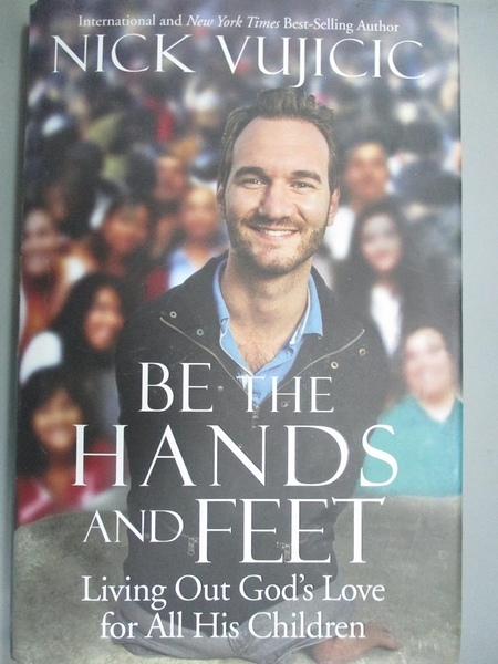 【書寶二手書T4/勵志_ZGW】Be the Hands and Feet: Living Out God's Love