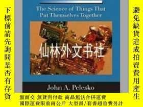二手書博民逛書店【罕見】Self Assembly: The Science o