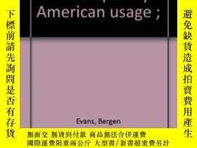 二手書博民逛書店A罕見Dictionary Of Contemporary American Usage ;Y256260 B