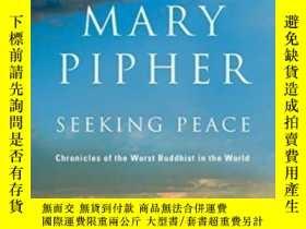 二手書博民逛書店Seeking罕見PeaceY364682 Pipher, Mary Riverhood Books 出版2