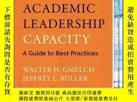 二手書博民逛書店Building罕見Academic Leadership Capacity: A Guide to Best P