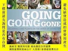 二手書博民逛書店Going,罕見Going, Gone: 100 animals