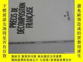 二手書博民逛書店法文原版罕見Precis de Decomposition Francaise (Documents Societ