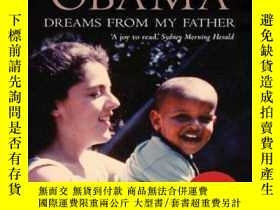 二手書博民逛書店Dreams罕見From My Father:A Story o