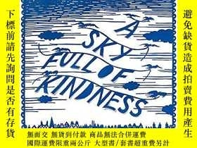 二手書博民逛書店A罕見Sky Full Of KindnessY256260 Rob Ryan Sceptre 出版2011