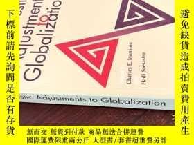 二手書博民逛書店Domestic罕見Adjustments to Globalization by Hadi Soesastro(
