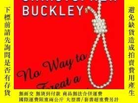 二手書博民逛書店No罕見Way To Treat A First LadyY256260 Christopher Buckle