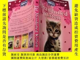 二手書博民逛書店The罕見abandoned kitten : 被遺棄的小貓Y212829