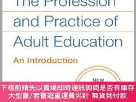 二手書博民逛書店預訂The罕見Profession And Practice Of Adult Education: An Int