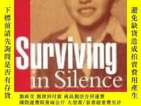二手書博民逛書店Surviving罕見In Silence: A Deaf Boy In The Holocaust The Ha