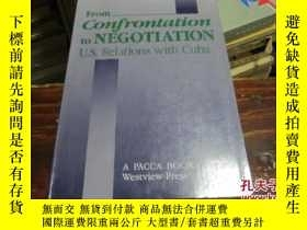 二手書博民逛書店From罕見Confrontation to NEGOTIATI