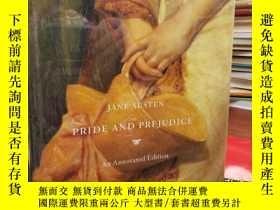 二手書博民逛書店Pride罕見and Prejudice: An Annotated EditionY94537 Jane A