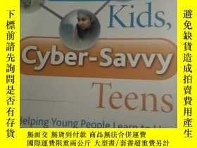 二手書博民逛書店Cyber-Safe罕見Kids, Cyber-Savvy Te