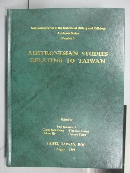 【書寶二手書T6/歷史_PBB】Austronesian Studies Relating to Taiwan