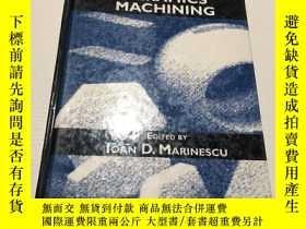 二手書博民逛書店advanced罕見ceramics machining(先進陶瓷加工手冊)Y237539 Marinescu