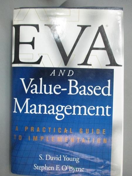 【書寶二手書T1/大學商學_YHV】Eva and Value-Based-A Practical Guide to..._Young