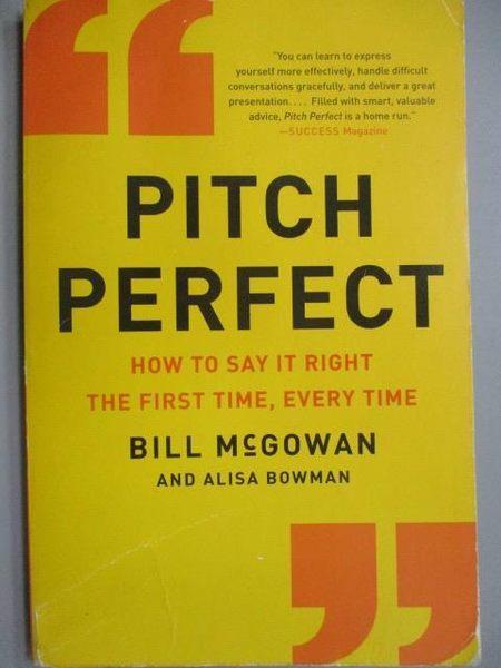 【書寶二手書T5/藝術_MDW】Pitch Perfect_Bill McGowan