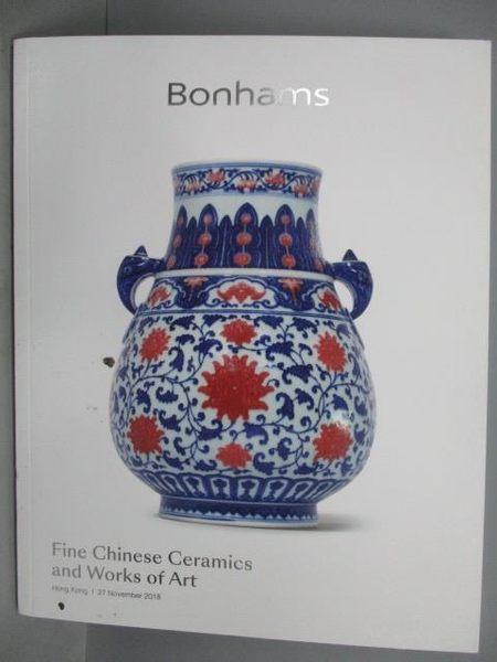 【書寶二手書T4/收藏_PPE】Bonhams_Fine Chinese Ceramics…2018/11/27