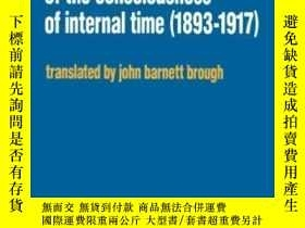 二手書博民逛書店On罕見The Phenomenology Of The Consciousness Of Internal Ti