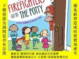 二手書博民逛書店Even罕見Firefighters Go to the PottyY362136 Wendy Wax Wen