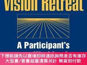 二手書博民逛書店預訂The罕見Vision Retreat: Participant S WorkbookY492923 Bu