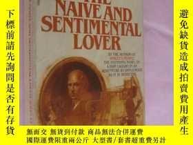 二手書博民逛書店The罕見Naive and Sentimental Lover