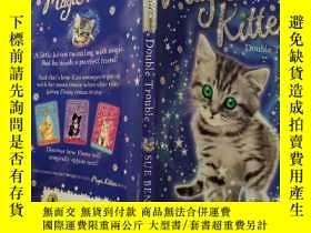 二手書博民逛書店magic罕見Kitten:Double Trouble:魔術麻煩:兩只小貓Y200392