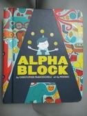 【書寶二手書T6/少年童書_JHI】Alphablock_Franceschelli, Christopher