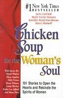 二手書 Chicken Soup for the Woman s Soul: 101 Stories to Open the Hearts and Rekindle the Spirits of W R2Y 1558744150