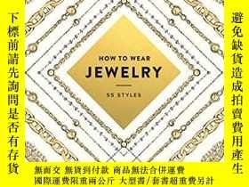 二手書博民逛書店How罕見To Wear JewelryY256260 Abrams Harry N. Abrams 出版2
