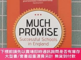 二手書博民逛書店MUCH罕見PROMISE Successful Schools in Eng landY28297 見圖 b