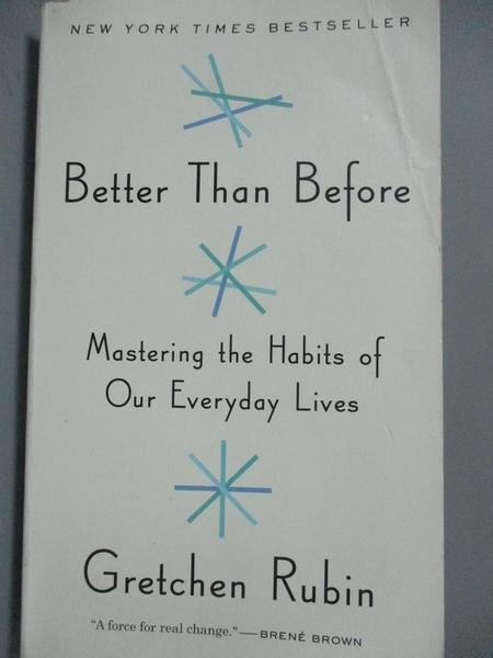 【書寶二手書T9/心理_JCE】Better Than Before: Mastering the Habits of
