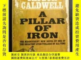 二手書博民逛書店A罕見Pillar of iron 英文原版口袋書Y109818