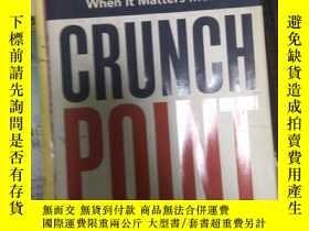 二手書博民逛書店罕見~Crunch Point: The 21 Secrets