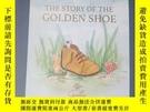 二手書博民逛書店繪本THE罕見STORY OF THE GOLDEN SHOEY273906