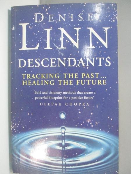 【書寶二手書T4/原文小說_DLC】Descendants_Denise Linn