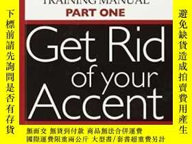 二手書博民逛書店Get罕見Rid Of Your Accent [british-english]Y307751 Linda