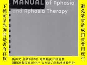 二手書博民逛書店Manual罕見Of Aphasia And Aphasia Therapy-失語癥與失語癥治療手冊Y4366
