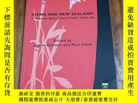 二手書博民逛書店China罕見and New Zealand: A Thrivi