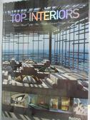 【書寶二手書T2/設計_ZBK】TOP INTERIORS