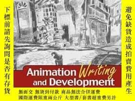 二手書博民逛書店Animation罕見Writing And Development,-動畫創作與發展,Y436638 Jea
