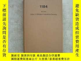 二手書博民逛書店Labor罕見in modern industrial soci