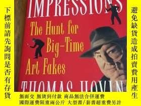 二手書博民逛書店False罕見Impressions: The Hunt for Big-Time Art FakesY128