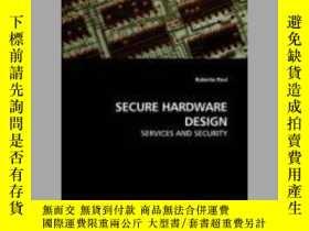 二手書博民逛書店Secure罕見Hardware DesignY405706 Roberto Paul ISBN:97838