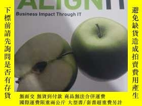 二手書博民逛書店ALIGN罕見IT (BUSINESS IMPACT THROU