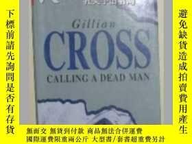 二手書博民逛書店原版英文書《罕見Calling a Dead Man》by Gi