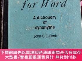二手書博民逛書店Word罕見for word:A dictionary of synonymsY428653 John O.