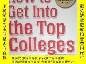 二手書博民逛書店How罕見to Get Into the Top College
