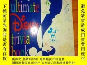 二手書博民逛書店The罕見Ultimate Disney Trivia Book